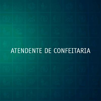 ATENDENTE DE CONFEITARIA